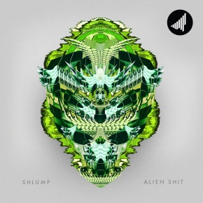 Shlump – Alien Shit | Name Your Price