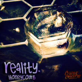 Honeycomb – Reality EP | Plus FREE Live Set