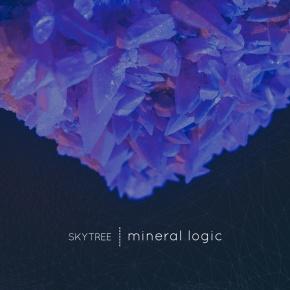 Skytree – Mineral LogicEP