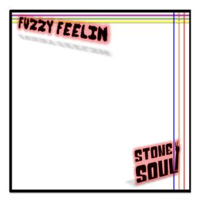 """Stone Soul – """"FuzzyFeelin'"""""""