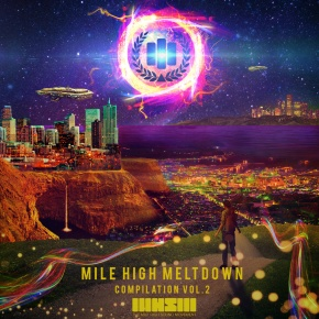 Mile High Sound Movement Records – Mile High Meltdown Compilation Vol. 2 | Name YourPrice
