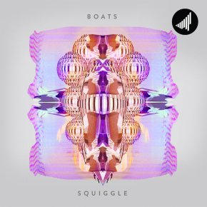 Boats – Squiggle [SATURATE! Records] | Name Your Price