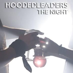 "Hooded Leaders – ""The Night"" 