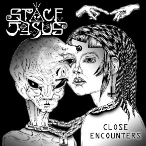 Space Jesus – Close Encounters [Smokers Cough]