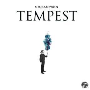 Mr. Sampson – Tempest EP [Funkadelphia Recordings] | FREEDL