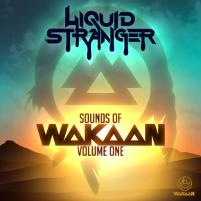 "Liquid Stranger – ""Sounds of Wakaan Vol. 1"" Mix 