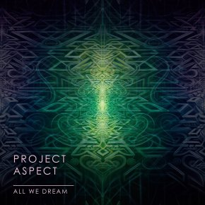 ProJect Aspect – All We Dream [Adapted Records]