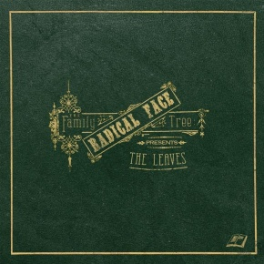 Album Review: Radical Face – The Family Tree: TheLeaves