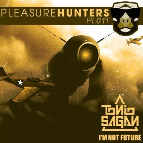 "Tonio Sagan – ""I'm Not Future"" [Pleasure Hunters]"