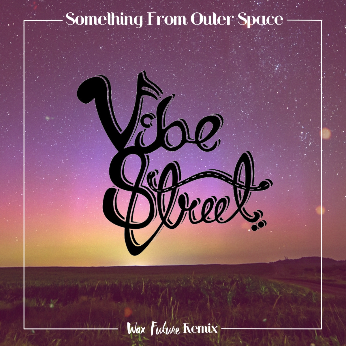 "Vibe Street - ""Something From Outer Space (Wax Future Remix)"" [Funkadelphia Exclusive Premier] 