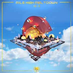 Mile High Meltdown vol.3 [MHSM Records]