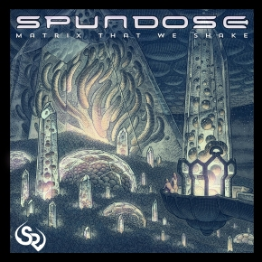 Spundose – Matrix That We Shake EP [StreetRitual]