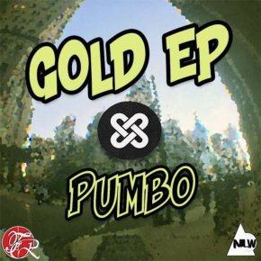 Pumbo – Gold EP [Funkadelphia Recordings] | Name Your Price