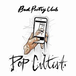 "Bad Poetry Club – ""Pop Cultist"" 