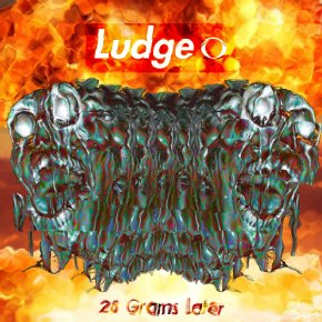 Ludge – 28 Grams Later EP | Name Your Price