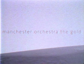 """Manchester Orchestra – New Single, """"The Gold"""", Official Music Video, & TourAnnouncement"""